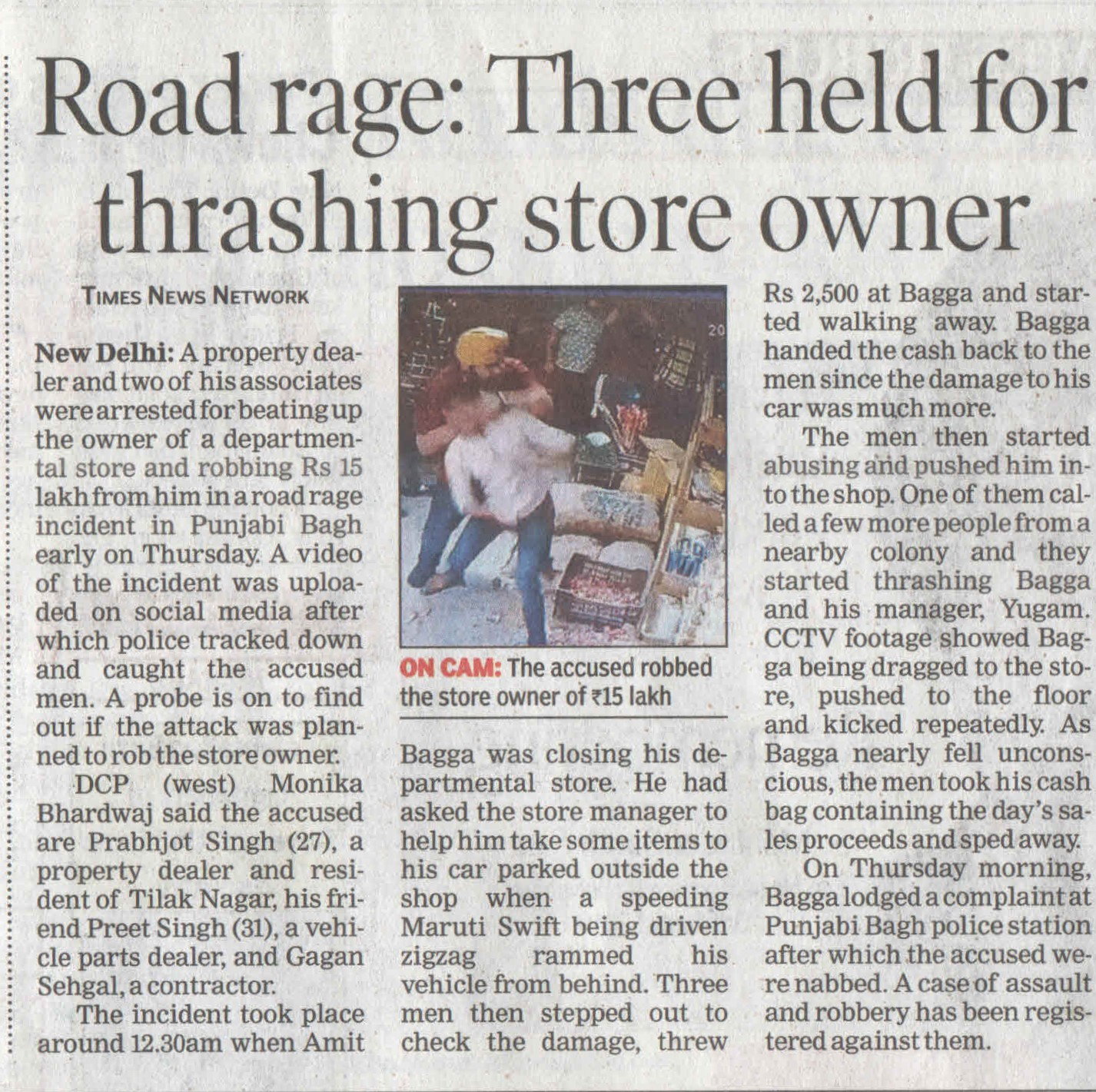 Road rage: Threeheld for thrashing store owner